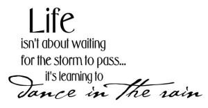 Life dancing rain