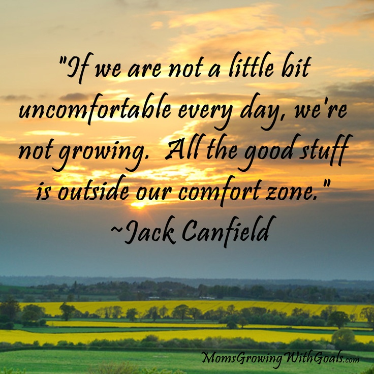 outside our comfort zone quote